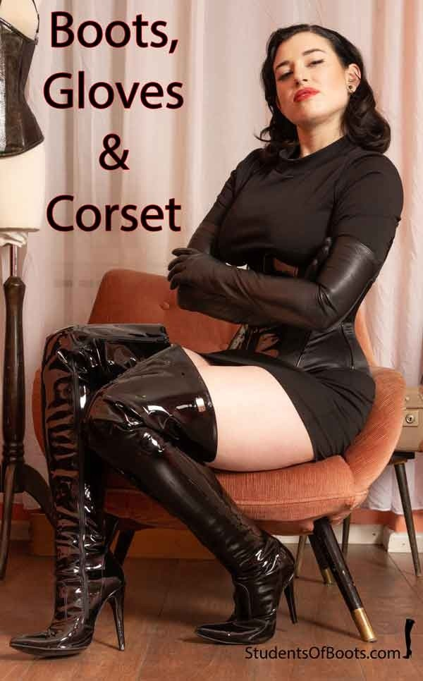 Boots, Gloves and Corset