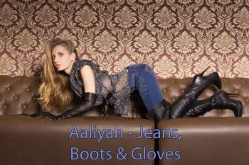 Aaliyah in Jeans, Boots and Gloves