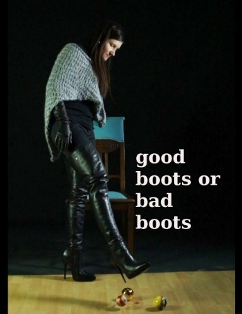 good boots or bad boots