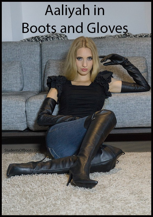 Aaliyah in Boots and Gloves
