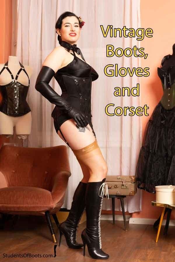 Vintage Boots, Gloves & Corset